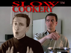 [Slow Cookery]